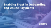 Enabling Trust in Onboarding and Online Payments