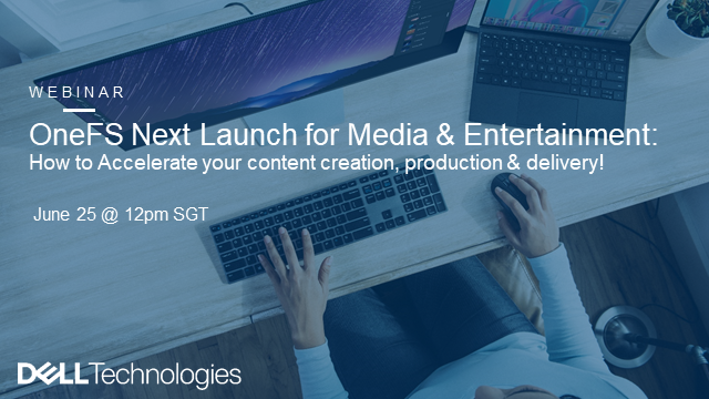 OneFS Next Launch for Media & Entertainment