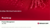 Autosys Workload Automation Roadmap