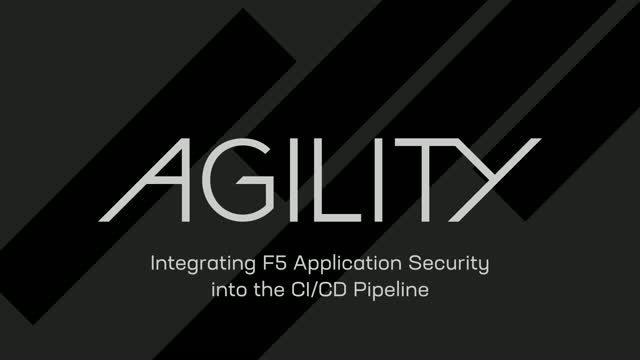 DEMO: Integrating F5 Application Security into the CI/CD Pipeline