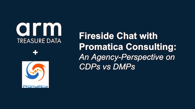 Fireside Chat with Promatica Consulting:  An agency-perspective on CDPs vs DMPs