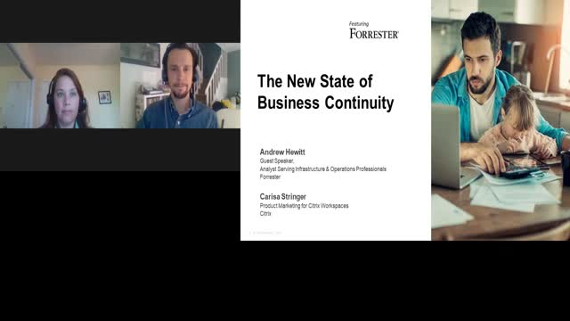 Citrix Webinar Featuring Forrester:The New State of Business Continuity Strateg