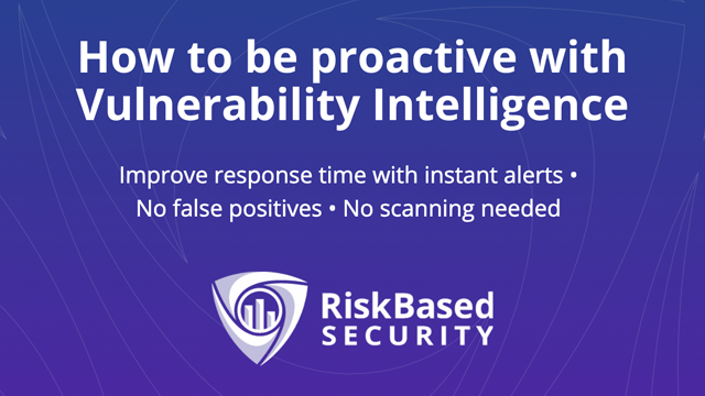 How to be proactive with Vulnerability Intelligence