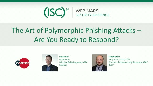 The Art of Polymorphic Phishing Attacks – Are You Ready to Respond?