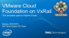 VCF sur VxRail : la voie la plus simple vers le Cloud hybride