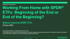 Working From Home with SPDR ETFs: Beginning of the End or End of the Beginning?
