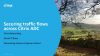 Securing Traffic Flows Across Citrix ADC