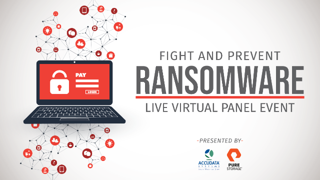 Fight and Prevent Ransomware | Live Virtual Panel
