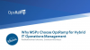 Why MSPs Choose OpsRamp for Hybrid IT Operations Management