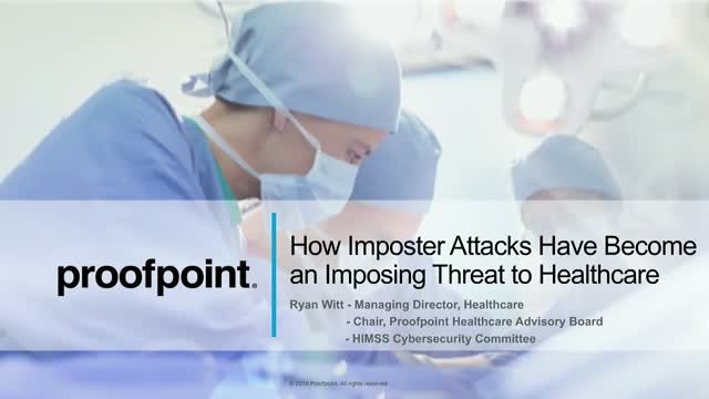 How Imposter Attacks Have Become an Imposing Threat to Healthcare