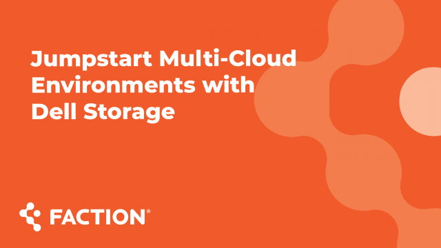 Jumpstart Multi-Cloud Environments with Dell Storage