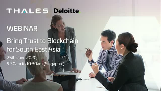 Bring Trust to Blockchain with Deloitte and Thales