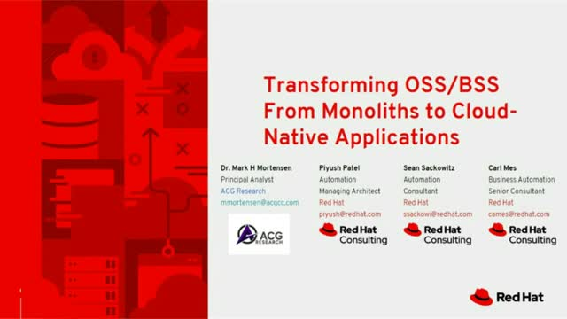 Transforming OSS/BSS From Monoliths to Cloud-Native Applications