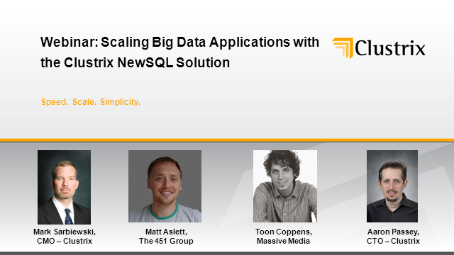 Scaling Big Data Applications with the Clustrix NewSQL Solution