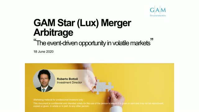 The event-driven opportunity in volatile markets: GAM Star Merger Arbitrage