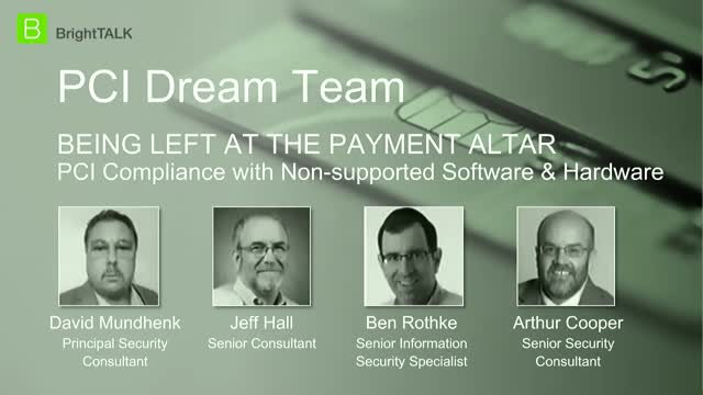 PCI Dream Team - PCI Compliance with Non-supported Software & Hardware