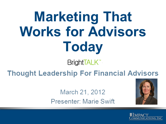 Marketing That Works for Advisors Today
