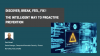 DISCOVER, BREAK, FEEL, FIX: THE INTELLIGENT WAY TO PROACTIVE PREVENTION