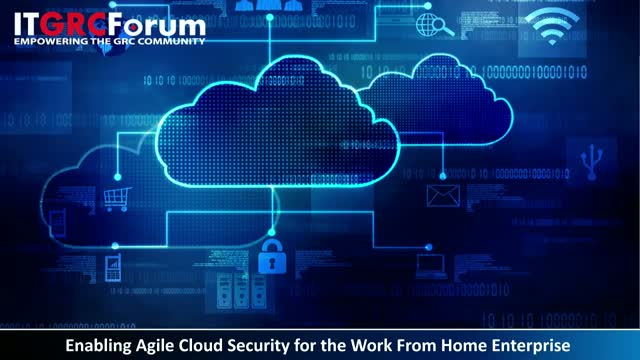 [*CPE] Enabling Agile Cloud Security for the Work From Home Enterprise