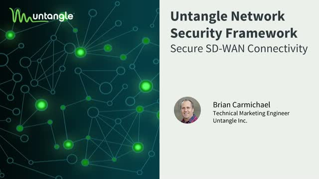 SD-WAN and the Untangle Network Security Framework