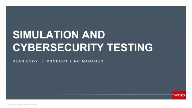 Simulation and Cybersecurity Testing