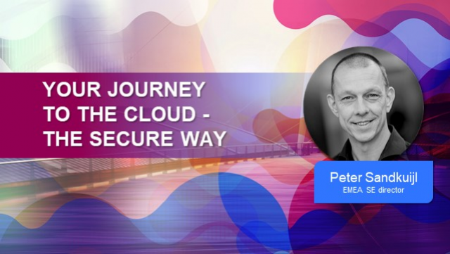 Your Journey to the Cloud – The Secure Way