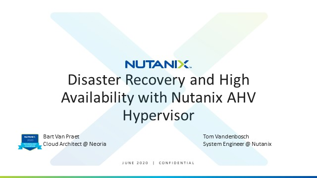 Disaster Recovery and High Availability with Nutanix AHV Hypervisor