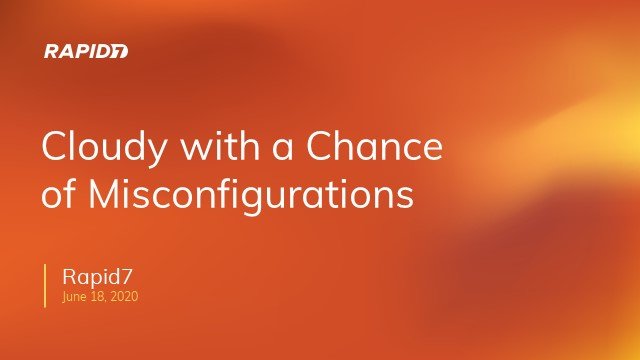 Cloudy with a Chance of Misconfiguration
