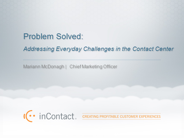 Work Smarter, Not Harder – Improving your contact center operations