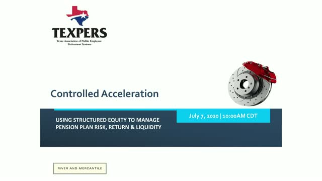 Controlled Acceleration - Using Structured Equity to Manage Pension Plan Risk