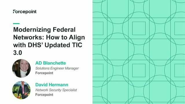 Modernizing Federal Networks: How to Align with DHS' Updated TIC 3.0