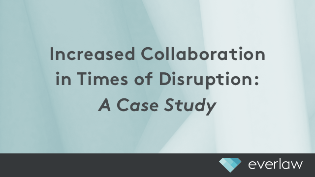 Increased Collaboration in Times of Disruption: A Case Study