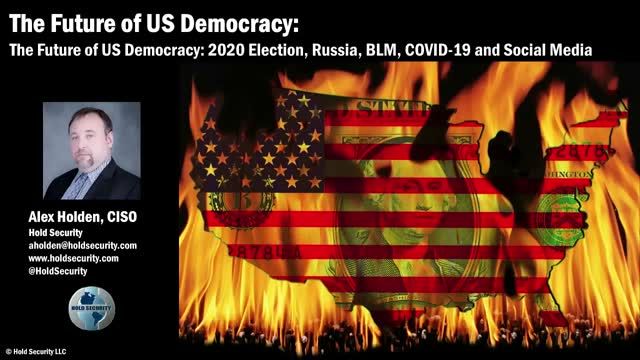 The Future of US Democracy: 2020 Election, Russia, BLM, COVID19 & Social Media