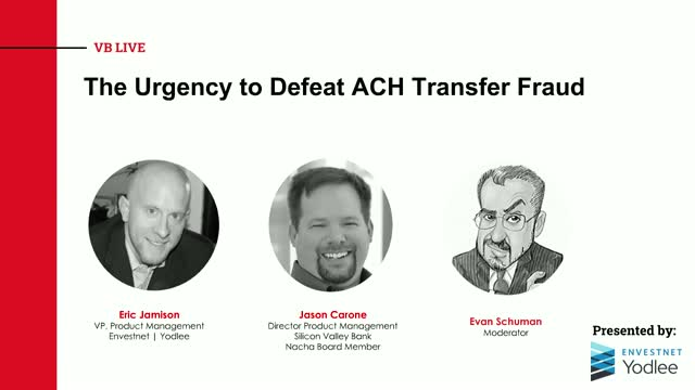 The urgency to defeat ACH transfer fraud