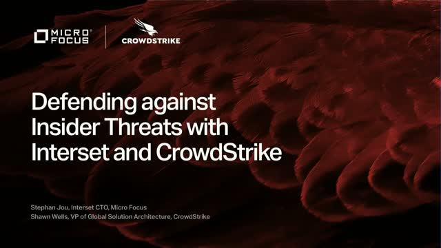 Defending against Insider Threats with Interset and CrowdStrike