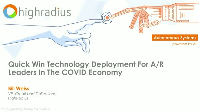 Quick Win Technology Deployment Options For A/R Leaders In the COVID Economy