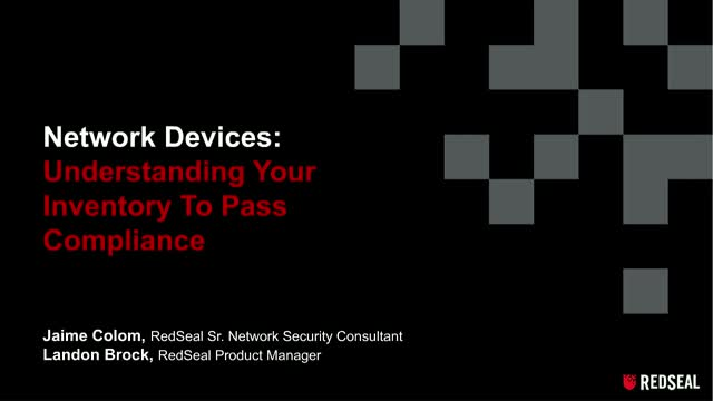 Network Devices: Understanding Your Inventory to Pass Compliance