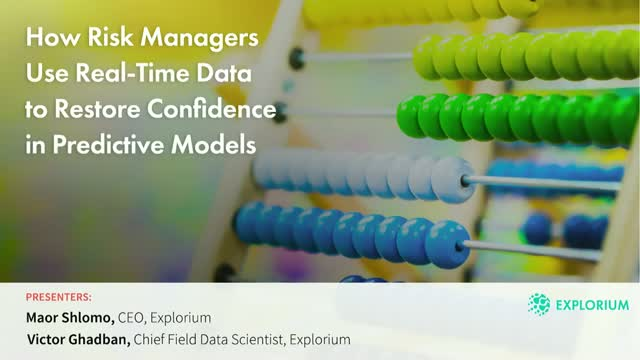How Risk Managers Use Real-Time Data to Restore Confidence in Predictive Models