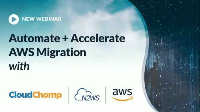 Automate and accelerate AWS migrations with CloudChomp and N2WS [AMS]