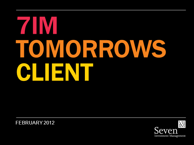 Tomorrow's Client - A view from 7IM
