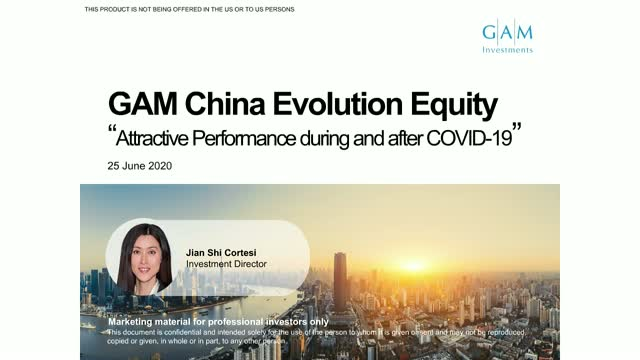 Outperformance during and after COVID-19: GAM China Evolution Equity
