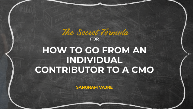 How to go from an individual contributor to a CMO