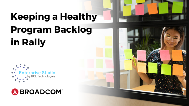Keeping a Healthy Program Backlog in Rally (Part 1)
