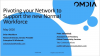Pivoting your Network to support the new normal Workforce