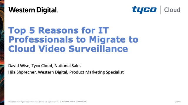 Top 5 Reasons for IT Professionals to Migrate to Cloud Video Surveillance