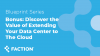 Discover the Value of Extending your Data Center to The Cloud - Blueprint Series