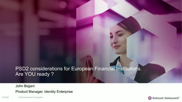 PSD2 Considerations for European Financial Institutions. Are you ready?