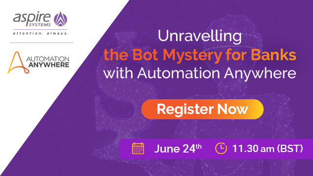 Unravelling the Bot Mystery for Banks with Automation Anywhere