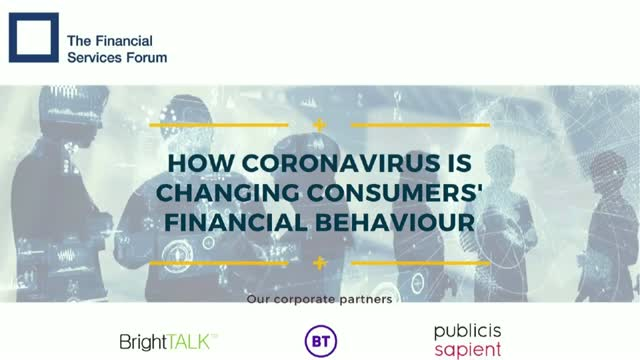 Webinar: How coronavirus is changing consumers' financial behaviours