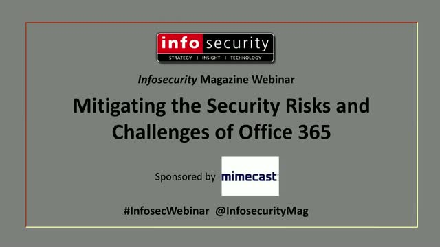 Mitigating the Security Risks and Challenges of Office 365